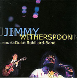 Copertina disco Jimmy Witherspoon with the Duke Robillard Band