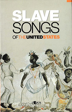Allen, Ware, McKim Garrison – Slave Songs of the United States