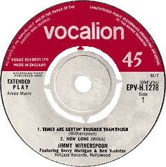 Jimmy Witherspoon, Times Are Gettin' Tougher Than Tough