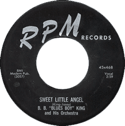 Record's label of B.B. King, Sweet Little Angel (45 rpm)