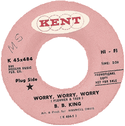 Record's label of B.B. King, Worry, Worry, Worry (45 rpm)