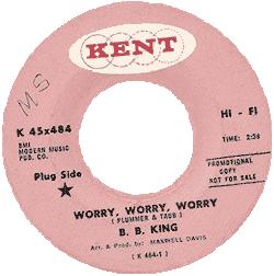 B.B. King, Worry, Worry, Worry