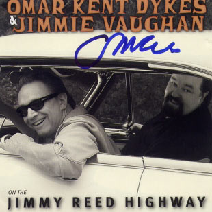 Omar Kent & Jimmie Vaughan, On the Jimmy Reed Highway CD cover (with Omar signature)
