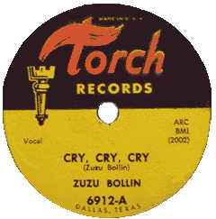 Zuzu Bollin, Cry, Cry, Cry, 78 rpm record label (Torch Records)