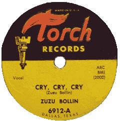 Zuzu Bollin, Cry, Cry, Cry, 78 rpm record label (Torch Records)