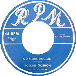 Rosco Gordon, No More Doggin', 45 rpm label