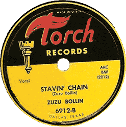 Zuzu Bollin, Stavin Chain, 78 rpm record label (Torch Records)