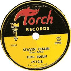 Zuzu Bollin, Stavin Chain, 78 rpm record label (Torch Records)