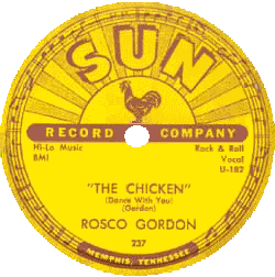 Rosco Gordon, The Chicken, record's label (Sun Records)