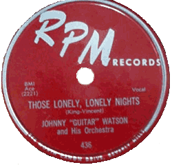 Johnny Guitar Watson, Those Lonely Lonely Nights, 78 rpm record label