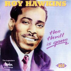 Roy Hawkins, The Thrill Is Gone, CD cover