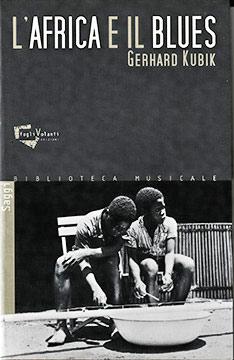 Copertina del libro di Gerhard Kubik, L'Africa e il Blues