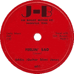"Label of Guitar Slim's 78 rpm ""Feelin' Sad"" (Bullet Records)"