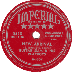 "Label of Guitar Slim's 78 rpm ""New Arrival"" (Imperial Records)"