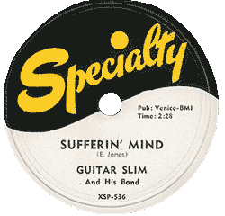 "Label of Guitar Slim's 78 rpm ""Sufferin' Mind"" (Specialty Records)"