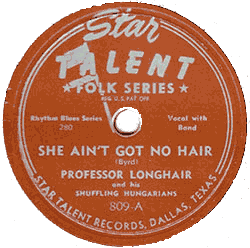 "78 rpm label of ""She Ain't Got No Hair"", Star Talent Records"