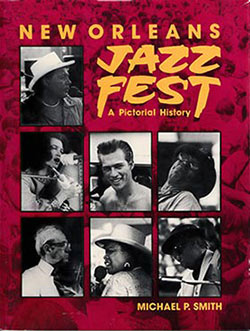 "Cover of Michael P. Smith's book ""New Orleans Jazz Fest"""