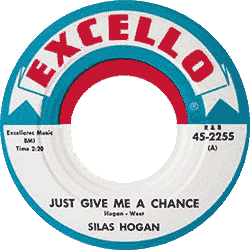 Label of Excello 45 rpm record of Silas Hogan, Just Give Me A Chance