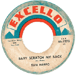 "Slim Harpo's ""Baby Scratch My Back"" 45 rpm record label"