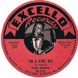 "Label of Slim Harpo's 45 r.p.m. record ""I'm a King Bee"""
