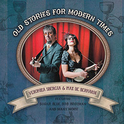 "Cover of Veronica Sbergia e Max De Bernardi CD, ""Old Stories for Modern Times"""