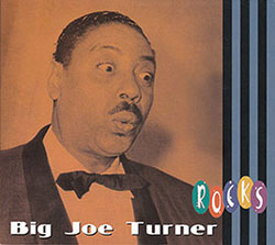 Cover of Big Joe Turner Rocks CD (Bear Family)