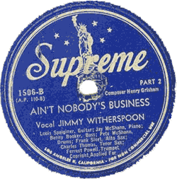 "Witherspoon's 78 rpm record ""Ain't Nobody Business"""