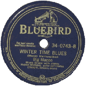 "Big Maceo Merriweather's 78 rpm record ""Winter Time Blues"""