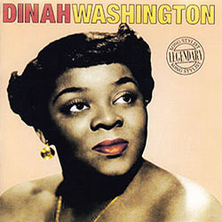 "Cover of Dinah Washington's CD ""Legendary Song Stylist"""