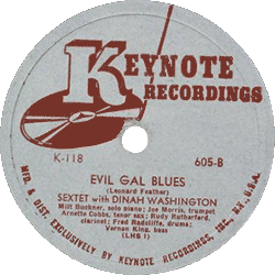 "Dinah Washington's 78 rpm record ""Evil Gal Blues"""