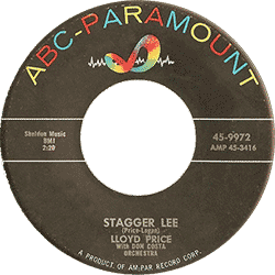 "Lloyd Price's 45 rpm record ""Stagger Lee"""