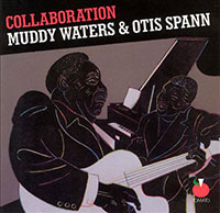 "Muddy Waters & Otis Spann ""Collaboration"" vinyl cover"