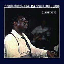 Otis Spann Is the Blues CD cover