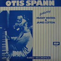 "Otis Spann, ""Rarest Recordings"" feat. Muddy Waters & James Cotton vinyl cover"