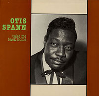 """Otis Spann """"Take Me Back Home"""" vinyl cover"""
