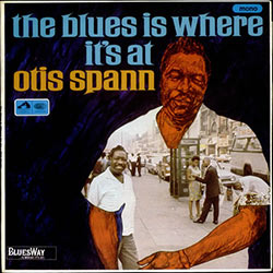 Otis Spann, The Blues Is Where It's At CD cover