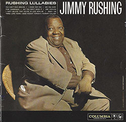 Jimmy Rushing – Rushing Lullabies