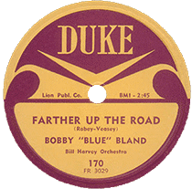 Bobby 'Blue' Bland, Farther Up the Road (Duke Records)