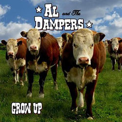 Al and The Dampers – Grow Up