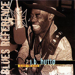 "J.B. Hutto ""Slidin' The Blues"", Blues Reference Series CD cover"