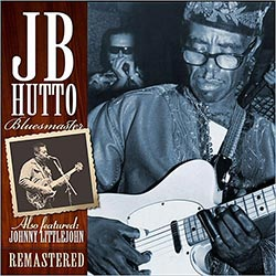 "JB Hutto ""Bluesmaster, The Lost Tapes"" CD cover"