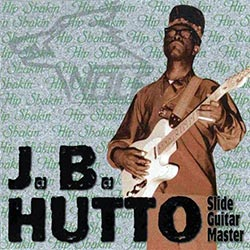 "J.B. Hutto ""Slide Guitar Master"" CD cover (Wolf Records)"