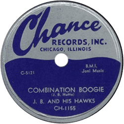 J.B. and His Hawks, Combination Boogie 78 rpm (Chance Records)