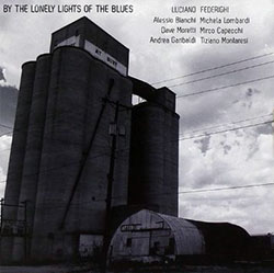 Luciano Federighi – By the Lonely Lights of the Blues