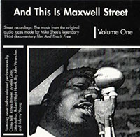 Johnny Young, And This Is Maxwell Street Vol. One CD cover