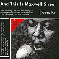 Robert Nighthawk, And This Is Maxwell Street Vol. 2 CD cover