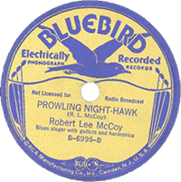 Prowling Nighthawk, Robert Lee McCoy (Bluebird Records)