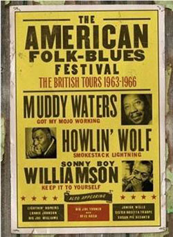 The American Folk Blues Festival, The British Tours 1963-1966