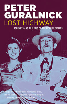 "Peter Guralnick ""Lost Highway"" book cover"