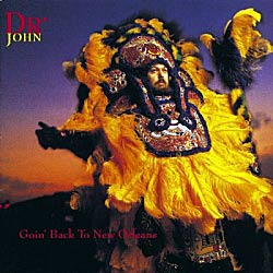 "CD cover of ""Dr John, Goin' Back to New Orleans"""